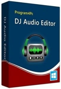 Program4PC DJ Audio Editor 8.1 Crack With Activation Key 2020 Free Download